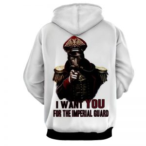 I Want You For The Imperial Guard Warhammer Hoodie - Superheroes Gears