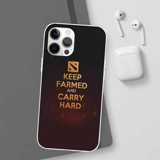 Dota 2 Keep Farmed and Carry Hard Motto iPhone 12 Case